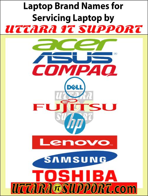 laptop, laptop brand names for servicing laptop by uttara it support, laptop brand, laptop brands, laptop brand name, laptop brands name, laptop brand names, laptop brands names, servicing laptop, popular laptop brands, laptop brands in bangladesh, popular laptop brands in bangladesh, new laptop bands, acer laptop, asus laptop, compaq laptop, dell laptop, fujitsu laptop, hp laptop, lenovo laptop, samsung laptop, toshiba laptop